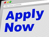 Apply Now Means At The Moment And Admission