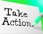 Take Action Means At The Moment And Active