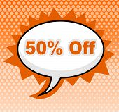 Fifty Percent Off Means Message Advertisement And Signboard