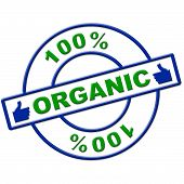 Hundred Percent Organic Represents Healthy Green And Eco