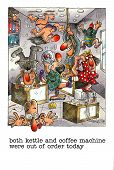 foto of mayhem  - Cartoon gag about drinking tea and coffee in the office - JPG