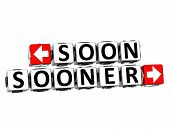 3D Soon Sooner Button Click Here Block Text