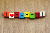 I Love Perth, Australia - Sign Series for Cities and Travel