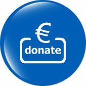 Donate Sign Icon. Euro Eur Symbol. Green Shiny Button. Modern Ui Website Button