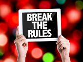 image of misbehaving  - Tablet pc with text Break the Rules with bokeh background - JPG