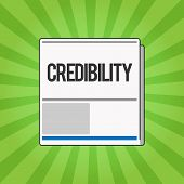 Handwriting Text Writing Credibility. Concept Meaning Quality Of Being Convincing Trusted Credible A poster