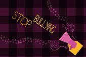 Writing Note Showing Stop Bullying. Business Photo Showcasing Fight And Eliminate This Aggressive Un poster