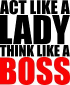 Text Quote Design Act Like a Lady Think Like a Boss