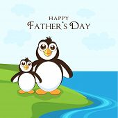 Happy Father's Day celebrations background with happy penguin family, Father and son standing at seaside.