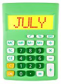 Calculator With July On Display Isolated
