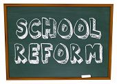 The words School Reform written on a chalkboard