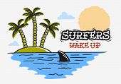 Surfing Surf Themed With Shark Fin And An Island With Palm Trees Hand Drawn Traditional Old School T poster