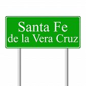 Santa Fe de la Vera Cruz verde road sign