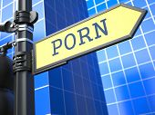 Porn Concept on Yellow Roadsign.