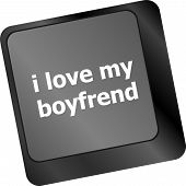 I Love My Boyfriend Button On Computer Pc Keyboard Key
