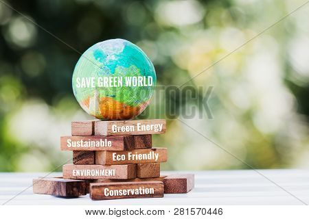 poster of Save World Or Earth Day Concept. Model Globe Clay With Radar On Wooden Block Tower For Letter E.g Ea