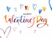 Happy Valentines Day Banner. Watercolor Hand Drawn Brush Pen Lettering And Hearts On Background. De poster
