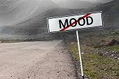 Changeable Mood Concept. Different States Of Mood. Road And Road Sign Crossed Out Word mood poster