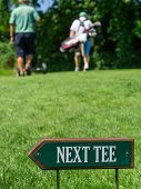 Next Tee Sign At The Golf Course