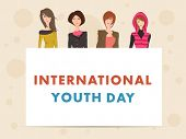 Young girls holding a banner with text International Youth Day on beige background.