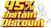 Instant 45 Percent Discount