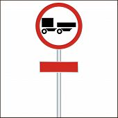 a ban on driving road sign for truck