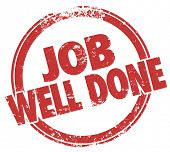 image of job well done  - Job Well Done words in red stamp to illustrate a good review for a job - JPG