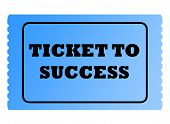 Ticket To Success