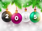 Christmas Balls with 2015. Xmas Design. Christmas Tree. Spruce Twigs