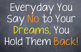 foto of you are awesome  - Motivational saying that tells you to stop saying no or you will never achieve your dreams - JPG