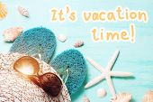 Blue Sea Background With Seashell Border And Text Its Vacation Time, Summer Holidays And Vacation Ti poster