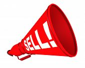 Sell! The Labeled Megaphone. Red Megaphone With White Text Sell! On A White Background. Isolated. 3d poster