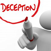 A man writes the word Deception on a white board to symbolize lying, deceit, dishonesty and insincer