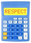 pic of respect  - Calculator with RESPECT on display isolated on white background - JPG