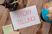 Writing Note Showing Storytelling. Business Photo Showcasing Activity Writing Stories For Publishing poster