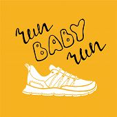 Run Lettering. Running Typography. Sport Motivation Quote. Motivational Poster For Gym, Phrase For T poster