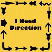 i need direction