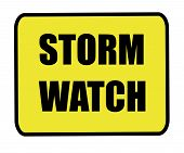 Storm Watch Sign