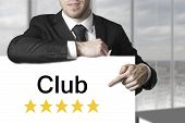 Businessman Pointing On Sign Club Rating Stars