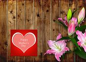 pic of day-lilies  - Mothers day card with pink Lily flower on wooden board - JPG