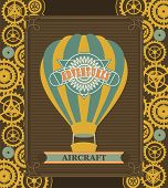 stock photo of mechanical drawing  - Hot Air Balloon Steampunk on the poster with the mechanical elements and gear - JPG