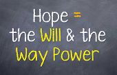 ������, ������: Hope Equals the Will and Way