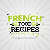 Green Logo For French Food Recipes. For Food Cover App, Booking Restaurant, Food Websites, Recipe Fo poster