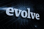 stock photo of evolve  - The word evolve against futuristic black and blue background - JPG