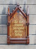 Decorative Wooden Sign - Be The Reason Someone Smiles Today