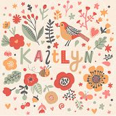 Bright card with beautiful name Kaitlyn in poppy flowers, bees and butterflies. Awesome female name design in bright colors. Tremendous vector background for fabulous designs