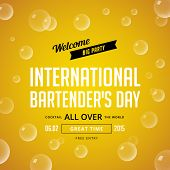 International Bartender's Day Typography lettering poster design vector template on Beer background with bubbles. Vintage retro style.