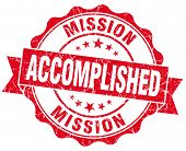 Mission Accomplished Red Grunge Seal Isolated On White