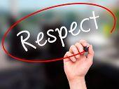 foto of respect  - Man Hand writing Respect black marker on visual screen - JPG