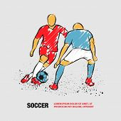 Two Soccer Players Fighting For The Ball. Forward And Defender Playing Football. Vector Outline Of S poster